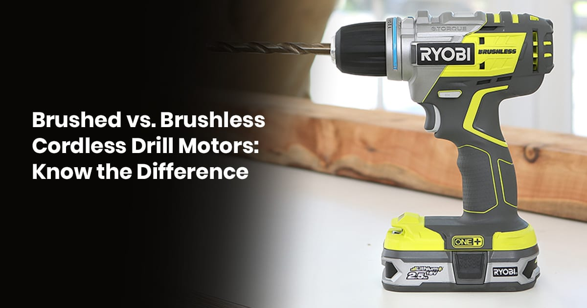 Brushed Vs. Brushless Cordless Drill Motors Know The Difference