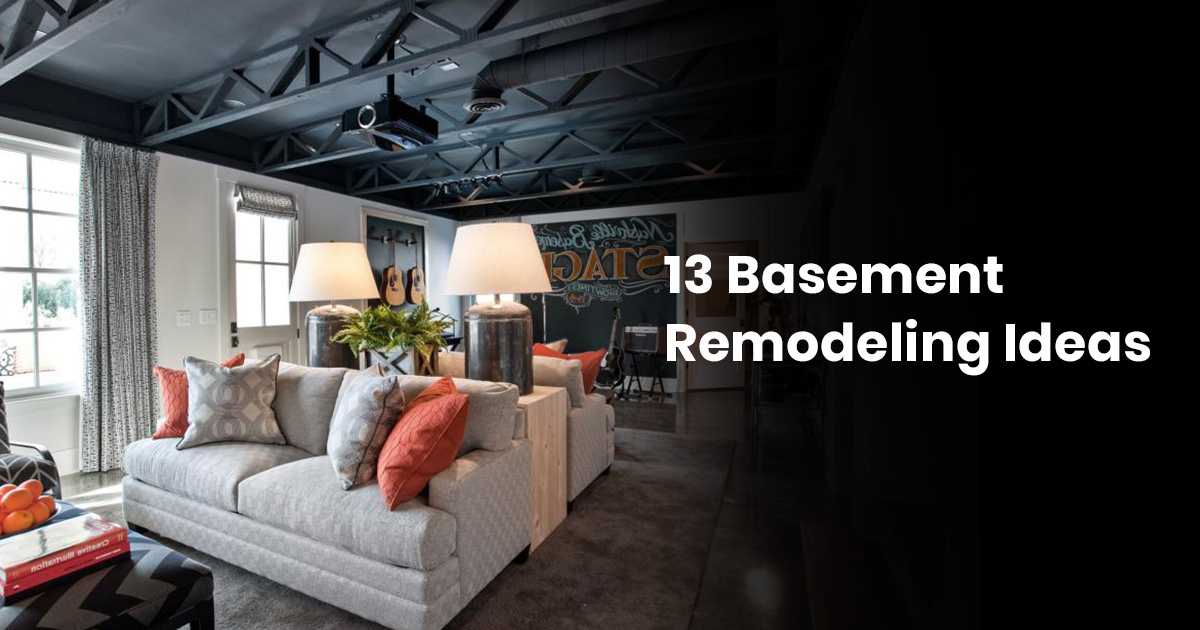 13 Basement Remodeling Ideas